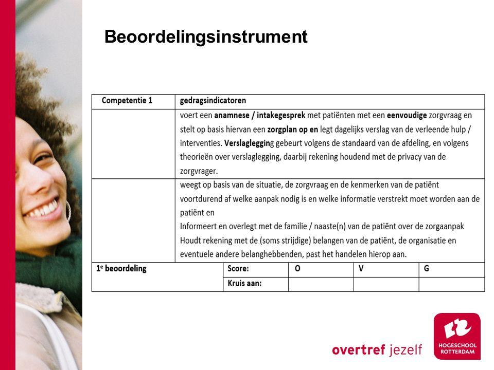 Toelichting in startdocument Beoordeling: er kan een O, V of een G gescoord worden.