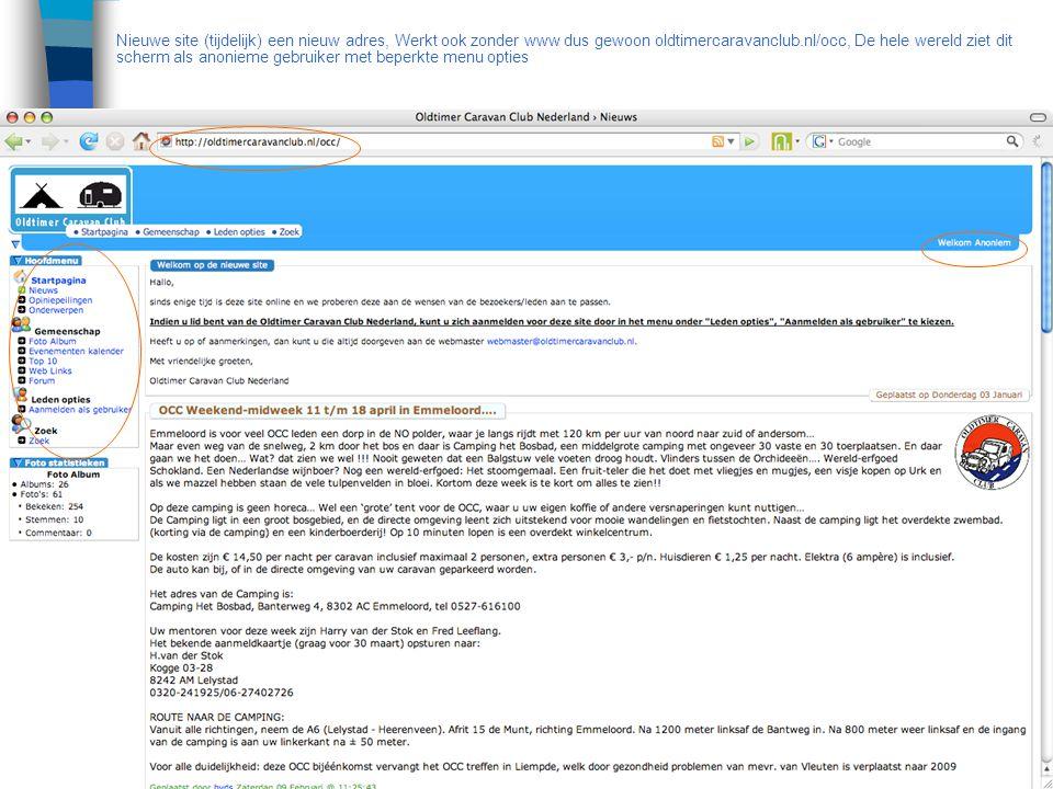 Nieuwe site (tijdelijk) een nieuw adres, Werkt ook zonder www dus gewoon oldtimercaravanclub.nl/occ, De hele wereld ziet dit scherm als anonieme gebru