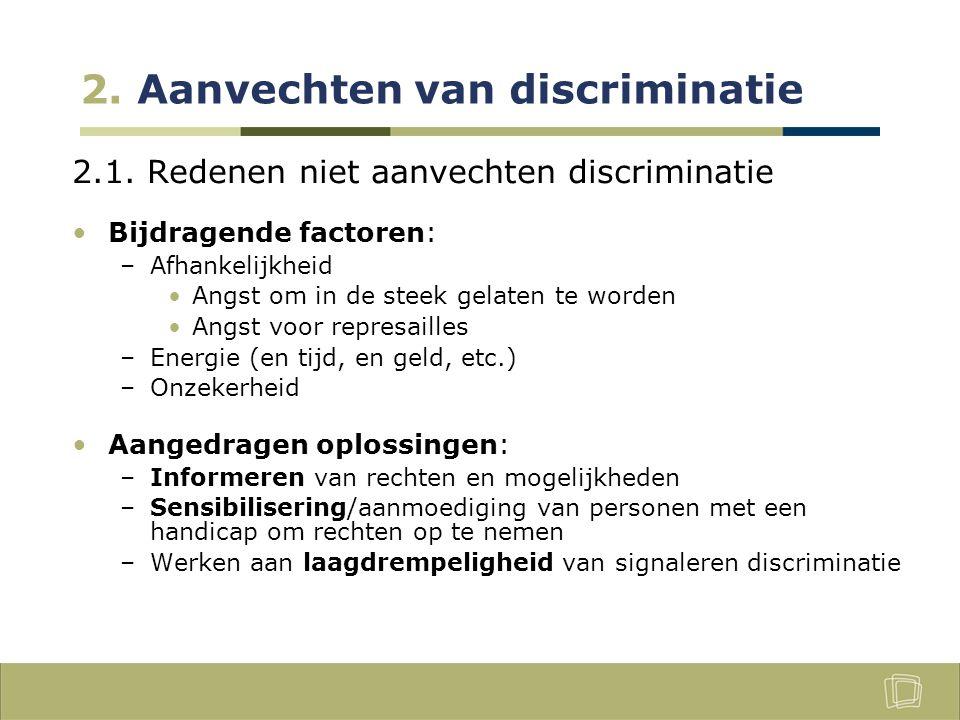 2. Aanvechten van discriminatie 2.1.