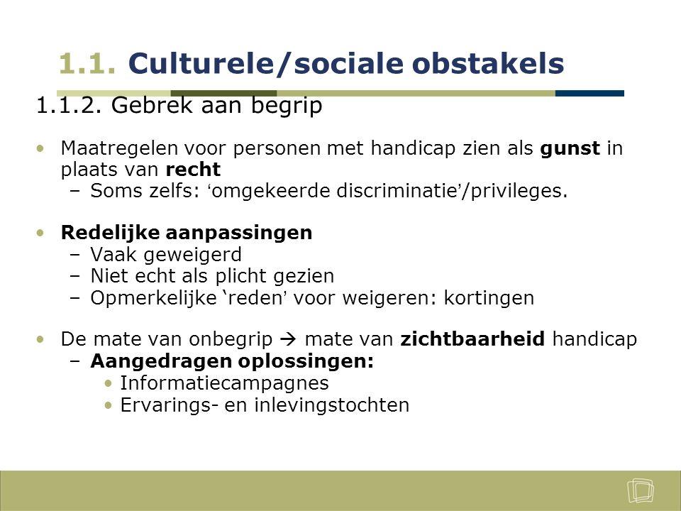 1.1. Culturele/sociale obstakels 1.1.2.