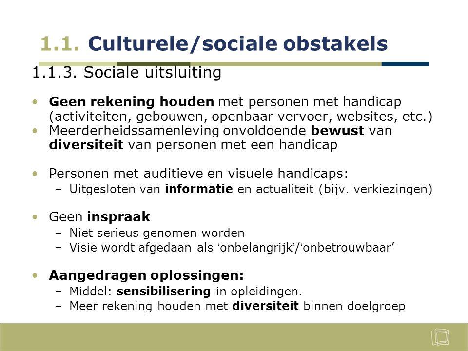 1.1. Culturele/sociale obstakels 1.1.3.