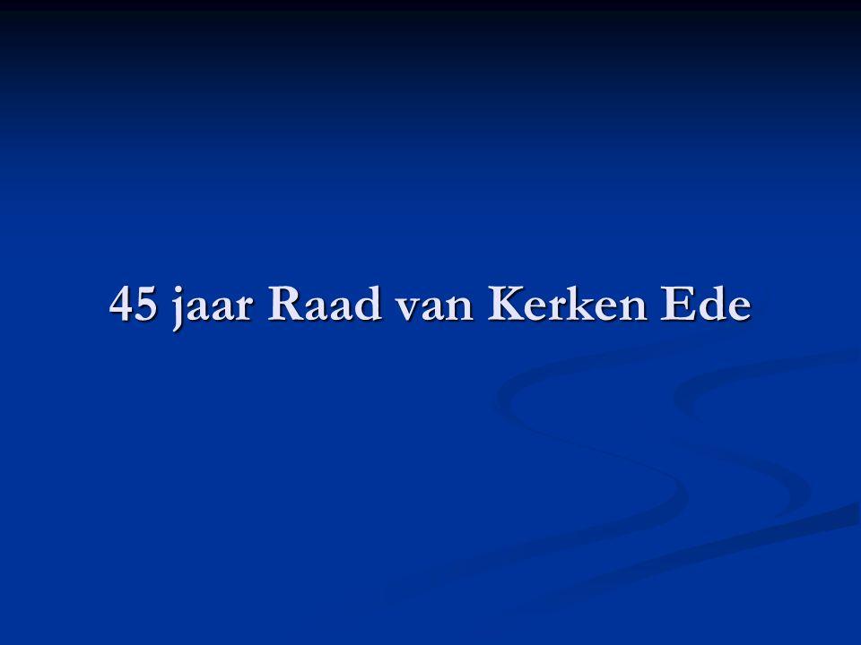 45 jaar Raad van Kerken Ede