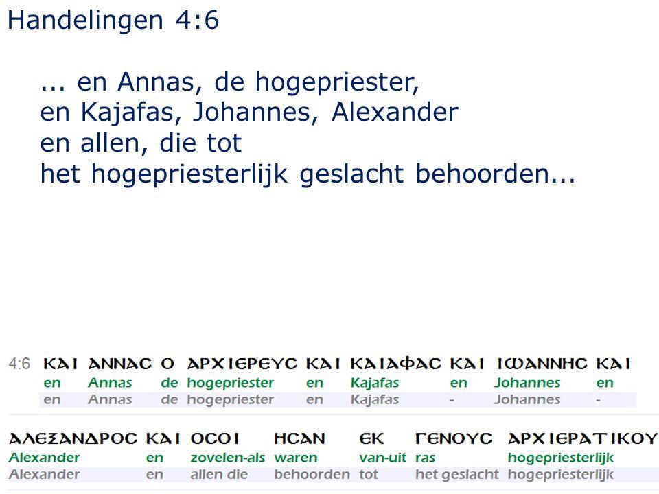 23 Handelingen 4:6...