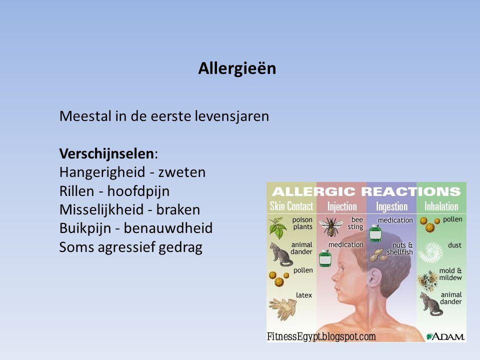 Allergieën Meestal in de eerste levensjaren Verschijnselen: Hangerigheid - zweten Rillen - hoofdpijn Misselijkheid - braken Buikpijn - benauwdheid Som