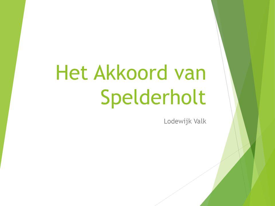 Het Akkoord van Spelderholt Lodewijk Valk