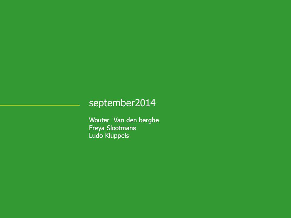 september2014 Wouter Van den berghe Freya Slootmans Ludo Kluppels