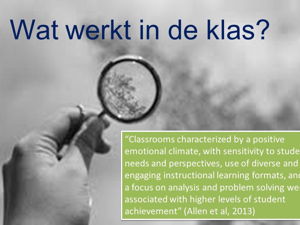 Windesheim zet kennis in werking Komen tot effectief onderwijs Goed georganiseerde klassen vormen een belangrijk onderdeel van effectief onderwijs en leren (Lane, Menzien, Bruhn, & Crnobori, 2011; Mahon, Bryant, Brown, & Kim, 2010; Marzano, Marzano and Pickering, 2003).