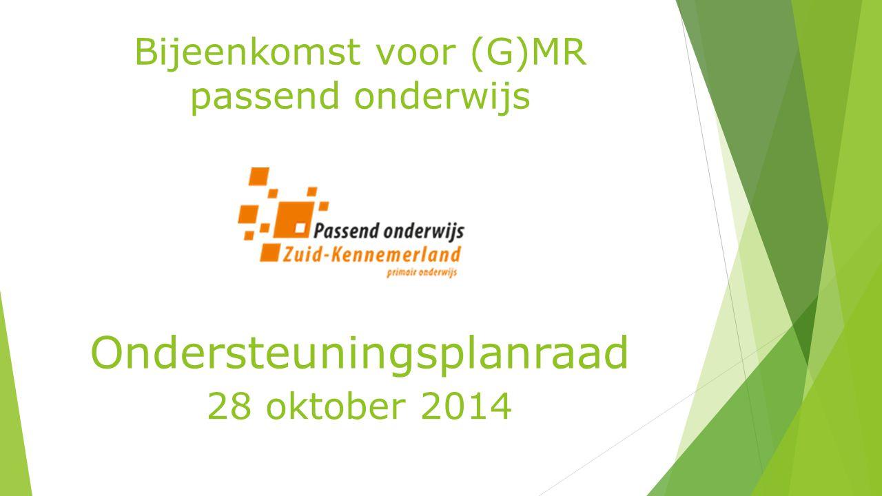 Bijeenkomst voor (G)MR passend onderwijs Ondersteuningsplanraad 28 oktober 2014