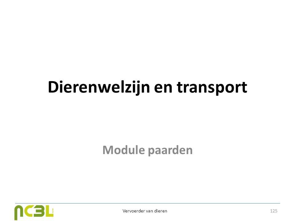 Dierenwelzijn en transport Module paarden Vervoerder van dieren 125