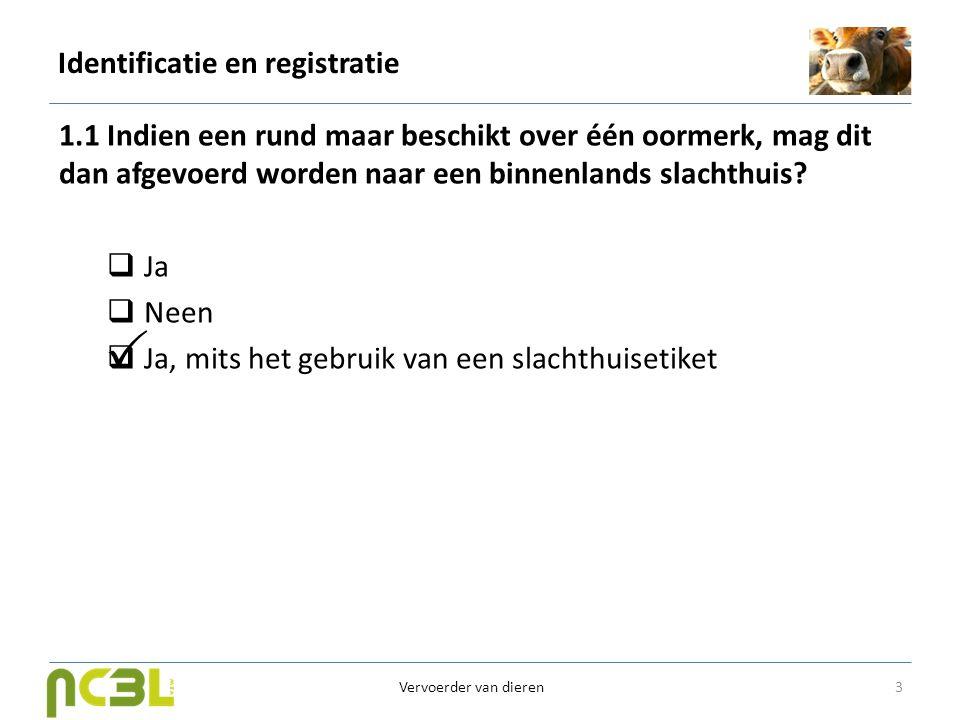 Identificatie en registratie 1.2.