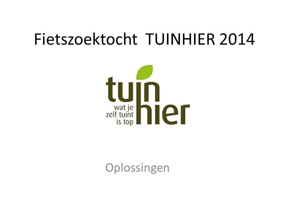 Fietszoektocht TUINHIER 2014 Oplossingen