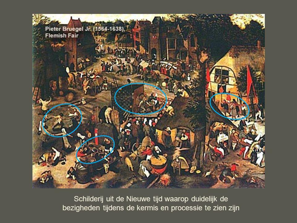 Schilderij uit de Nieuwe tijd waarop duidelijk de bezigheden tijdens de kermis en processie te zien zijn