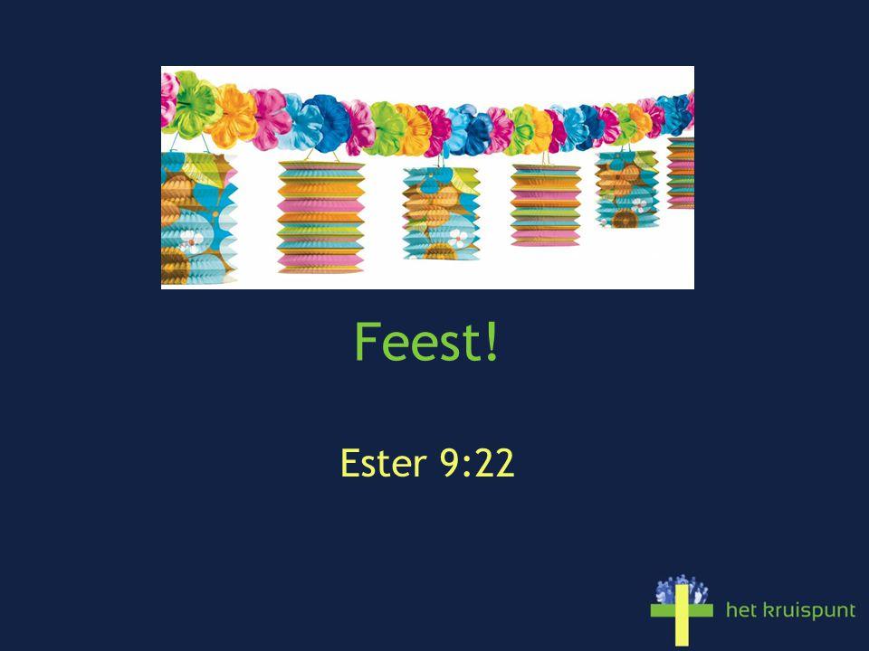 Feest! Ester 9:22