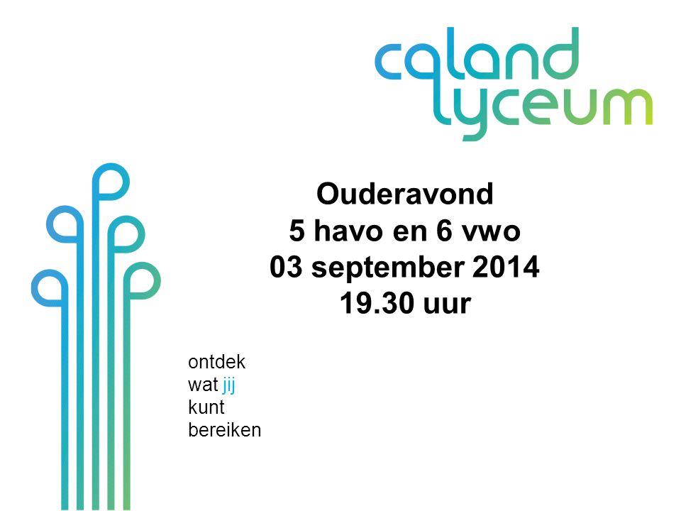ontdek wat jij kunt bereiken Welkom& voorstellen Adresgegevens en telefoonnummers Mail van mentor …@calandlyceum.nl
