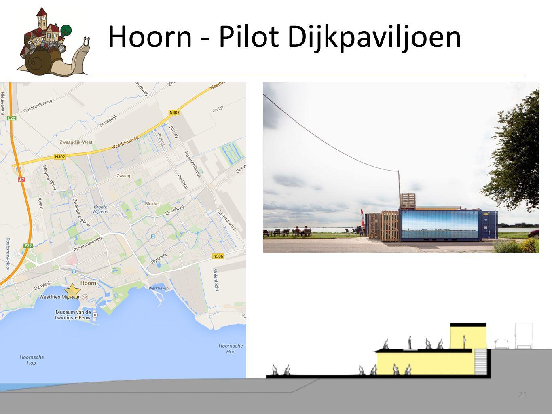 21 - hoi Hoorn - Pilot Dijkpaviljoen 21