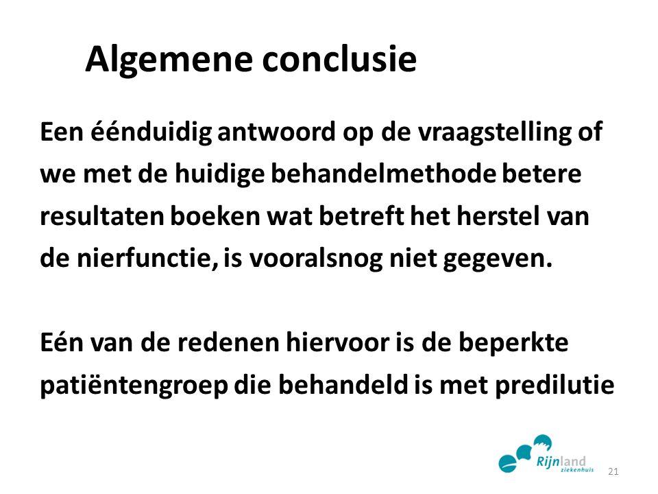 Algemene conclusie Een éénduidig antwoord op de vraagstelling of we met de huidige behandelmethode betere resultaten boeken wat betreft het herstel va