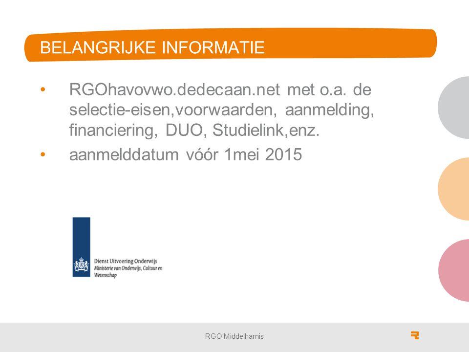 BELANGRIJKE INFORMATIE RGOhavovwo.dedecaan.net met o.a. de selectie-eisen,voorwaarden, aanmelding, financiering, DUO, Studielink,enz. aanmelddatum vóó