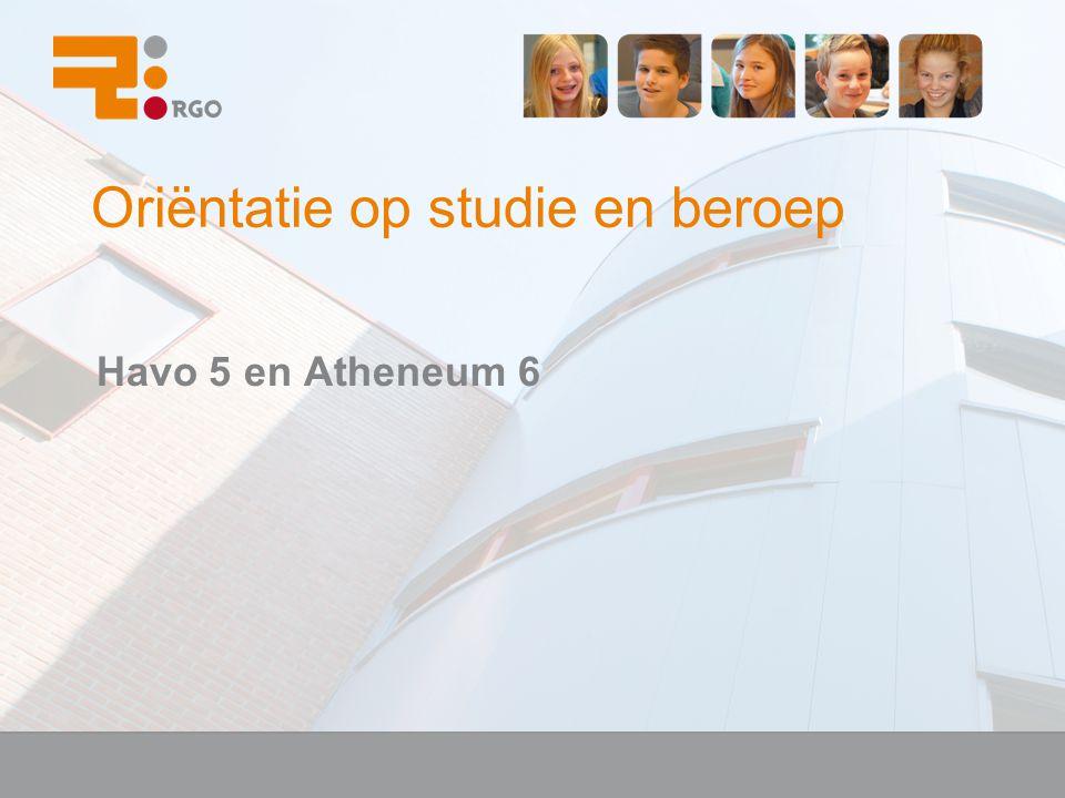 Oriëntatie op studie en beroep Havo 5 en Atheneum 6