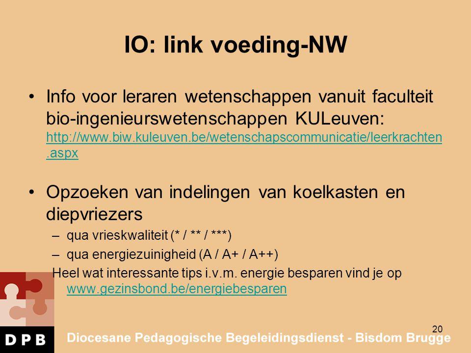 IO: link voeding-NW Info voor leraren wetenschappen vanuit faculteit bio-ingenieurswetenschappen KULeuven: http://www.biw.kuleuven.be/wetenschapscommu