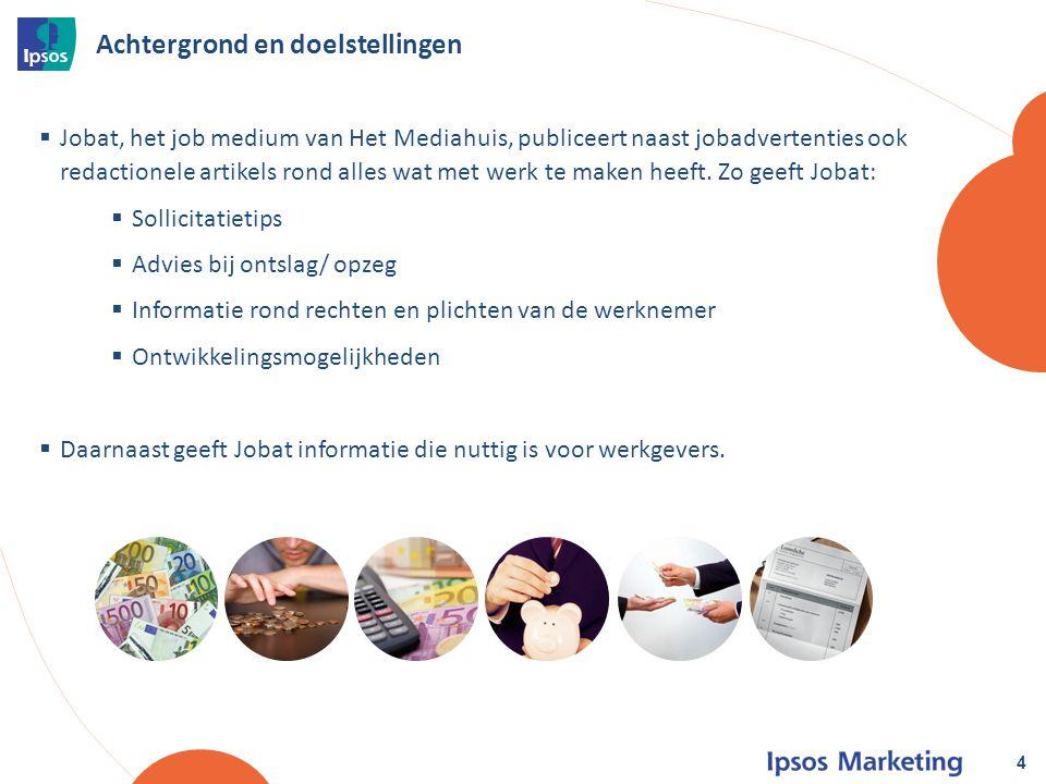 Achtergrond en doelstellingen  Jobat, het job medium van Het Mediahuis, publiceert naast jobadvertenties ook redactionele artikels rond alles wat met werk te maken heeft.