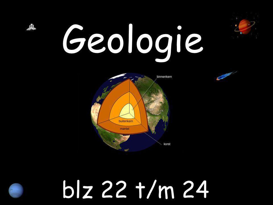 Geologie blz 22 t/m 24