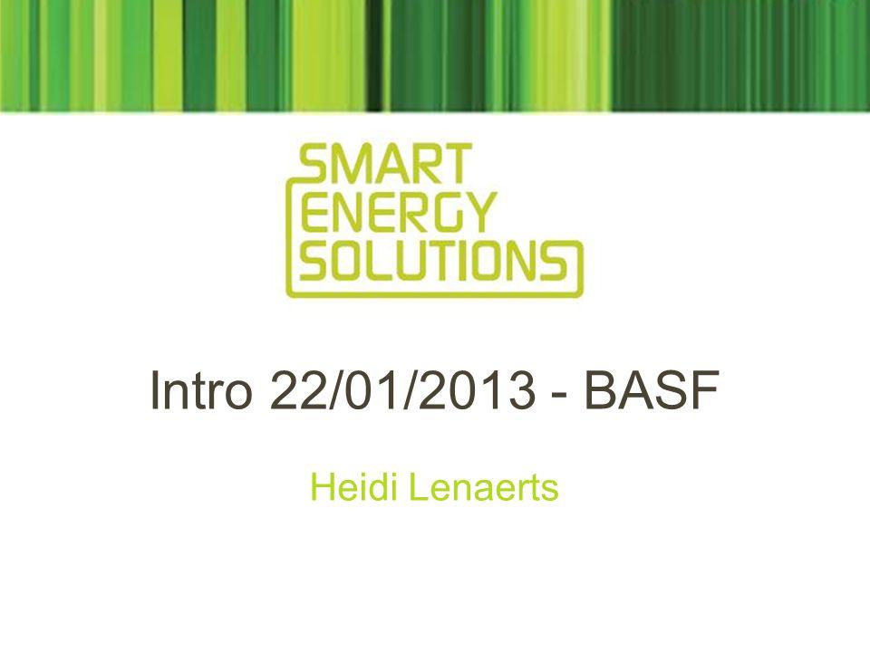 Intro 22/01/2013 - BASF Heidi Lenaerts