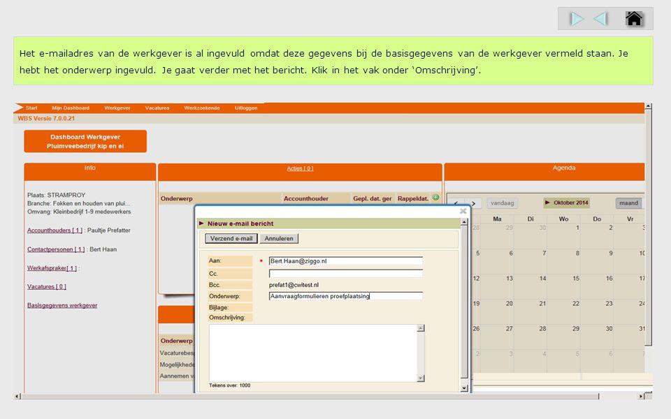 Het e-mailadres van de werkgever is al ingevuld omdat deze gegevens bij de basisgegevens van de werkgever vermeld staan.
