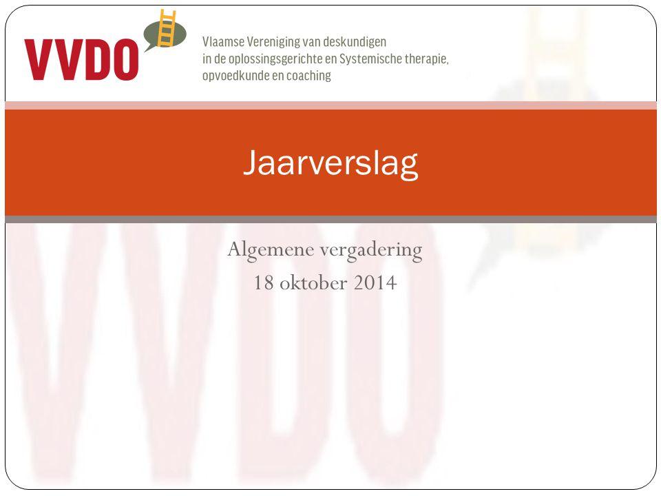 Algemene vergadering 18 oktober 2014 Jaarverslag