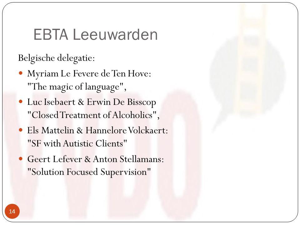 EBTA Leeuwarden Belgische delegatie: Myriam Le Fevere de Ten Hove: