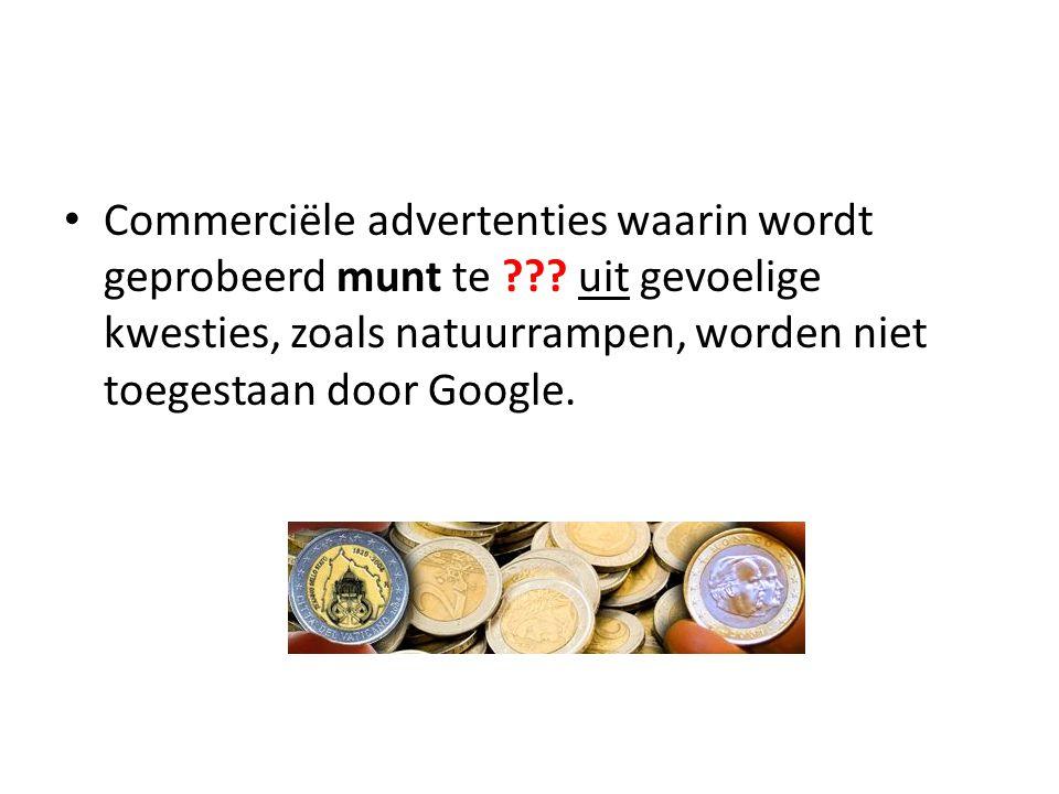 Commerciële advertenties waarin wordt geprobeerd munt te .