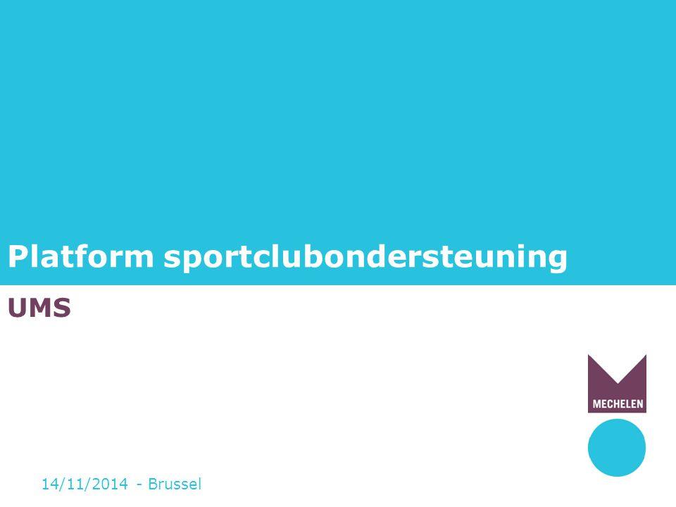 Platform sportclubondersteuning UMS 14/11/2014 - Brussel