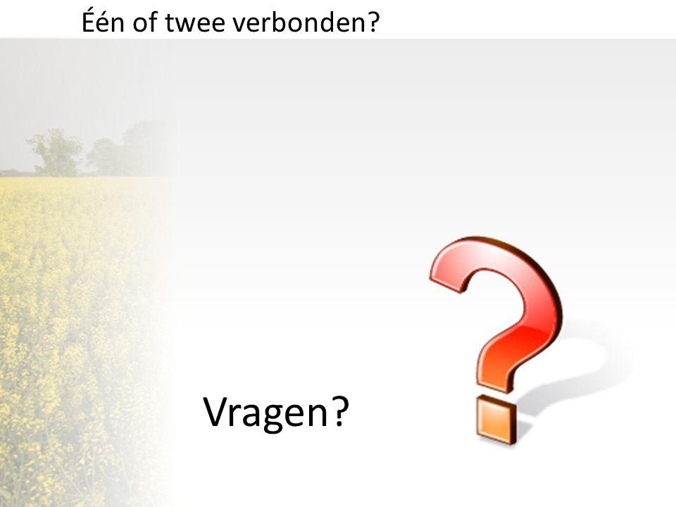 Vragen? Één of twee verbonden?