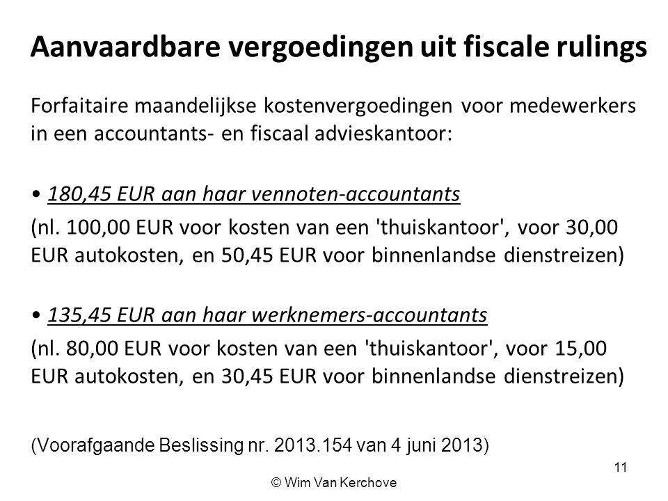Aanvaardbare vergoedingen uit fiscale rulings Forfaitaire maandelijkse kostenvergoedingen voor medewerkers in een accountants- en fiscaal advieskantoo