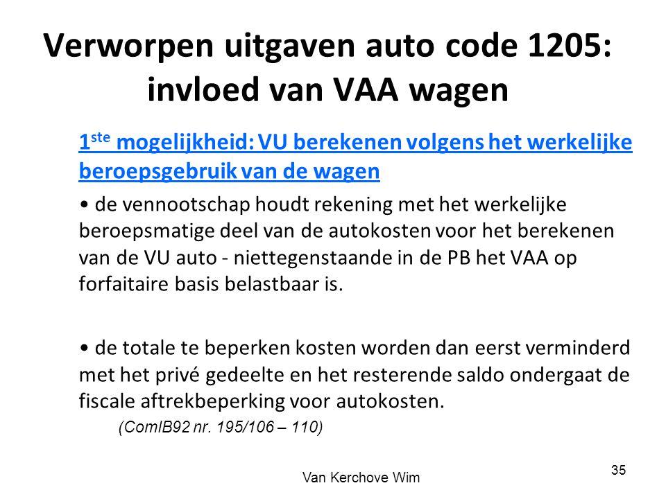 Verworpen uitgaven auto code 1205: invloed van VAA wagen 1 ste mogelijkheid: VU berekenen volgens het werkelijke beroepsgebruik van de wagen de vennoo