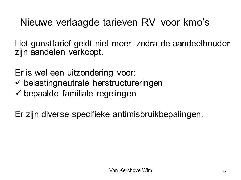 Nieuwe verlaagde tarieven RV voor kmo's Het gunsttarief geldt niet meer zodra de aandeelhouder zijn aandelen verkoopt. Er is wel een uitzondering voor