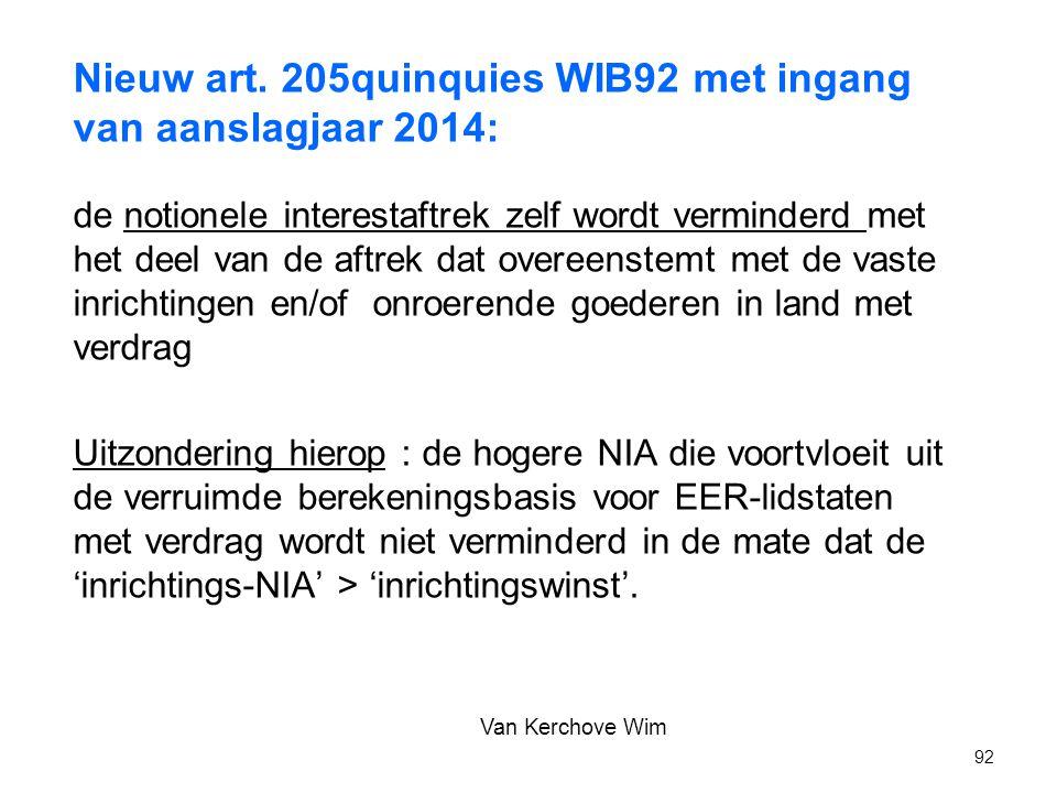 Nieuw art. 205quinquies WIB92 met ingang van aanslagjaar 2014: de notionele interestaftrek zelf wordt verminderd met het deel van de aftrek dat overee