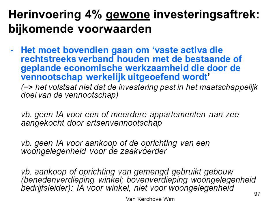 Herinvoering 4% gewone investeringsaftrek: bijkomende voorwaarden -Het moet bovendien gaan om 'vaste activa die rechtstreeks verband houden met de bes