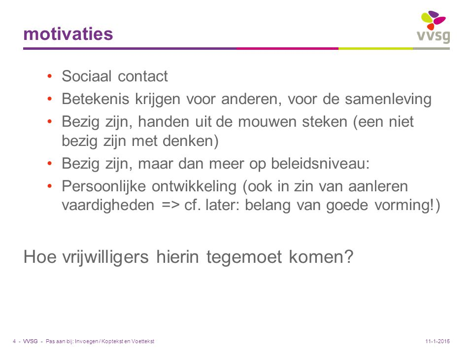 VVSG - Drempels - Aanmoedigingen Pas aan bij: Invoegen / Koptekst en Voettekst5 -11-1-2015