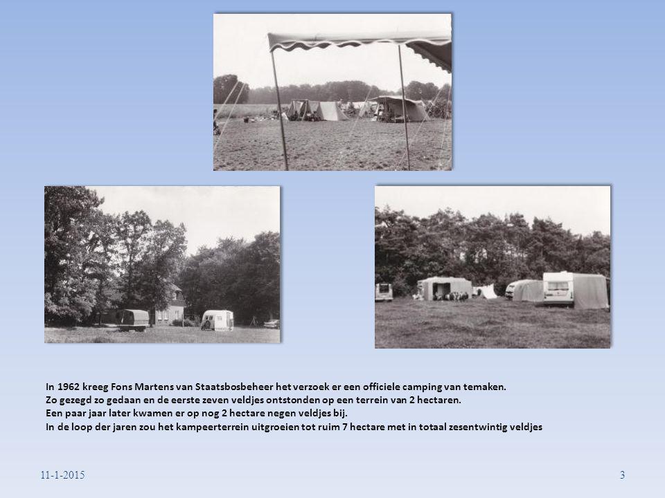 In 1962 kreeg Fons Martens van Staatsbosbeheer het verzoek er een officiele camping van temaken.