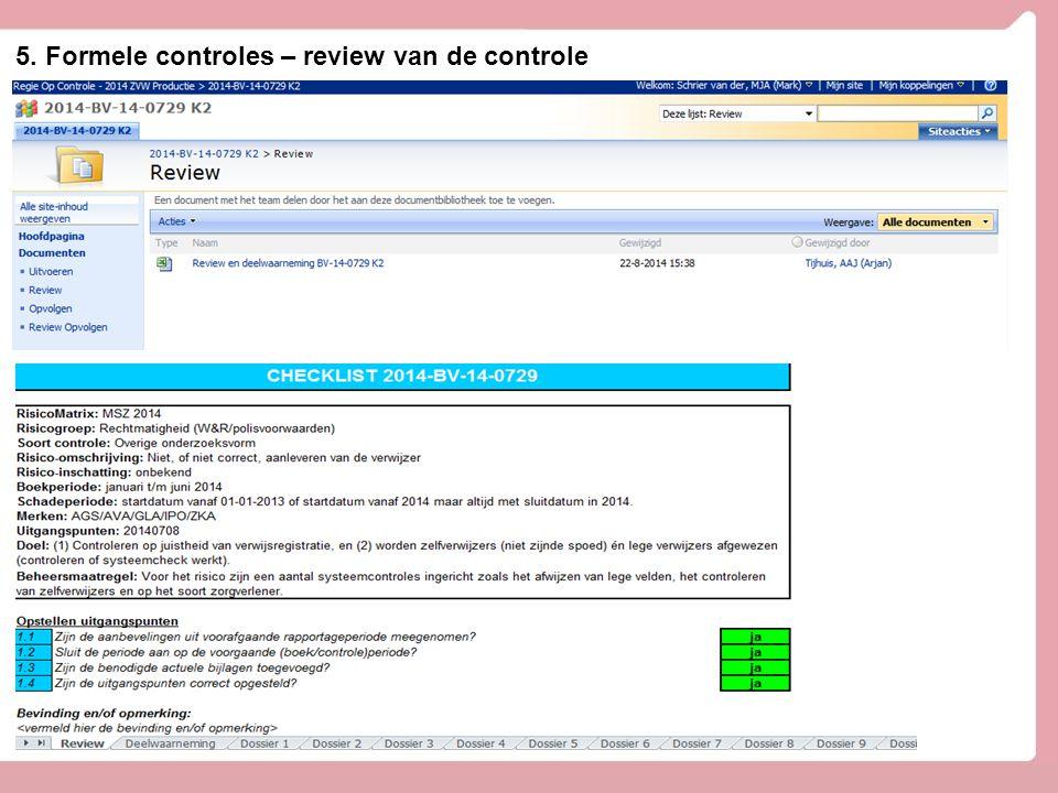 5. Formele controles – review van de controle