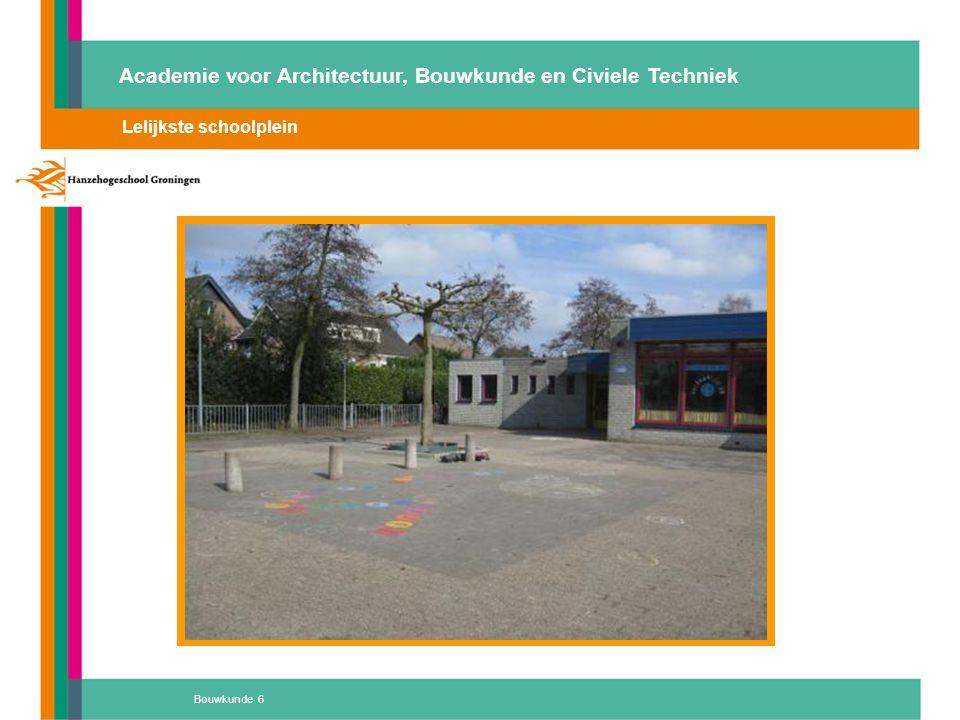 Bouwkunde 17 Academie voor Architectuur, Bouwkunde en Civiele Techniek Thematisch onderwijs, kansen om te excelleren in duurzaamheid 2.