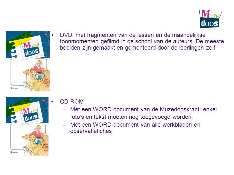 DVD: met fragmenten van de lessen en de maandelijkse toonmomenten gefilmd in de school van de auteurs. De meeste beelden zijn gemaakt en gemonteerd do