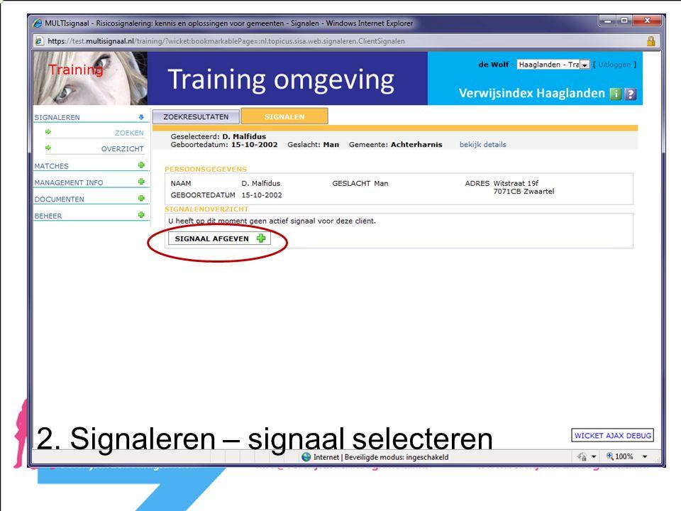 2. Signaleren – signaal selecteren