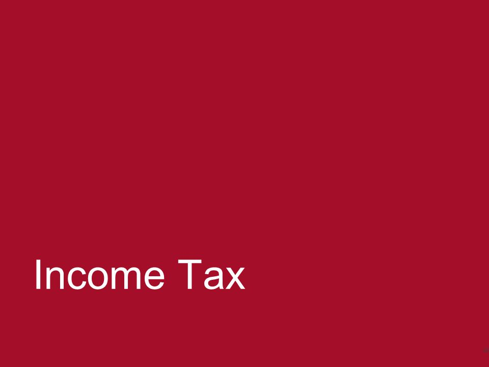 © 2014 - Baker & McKenzie Amsterdam N.V. Income Tax 45