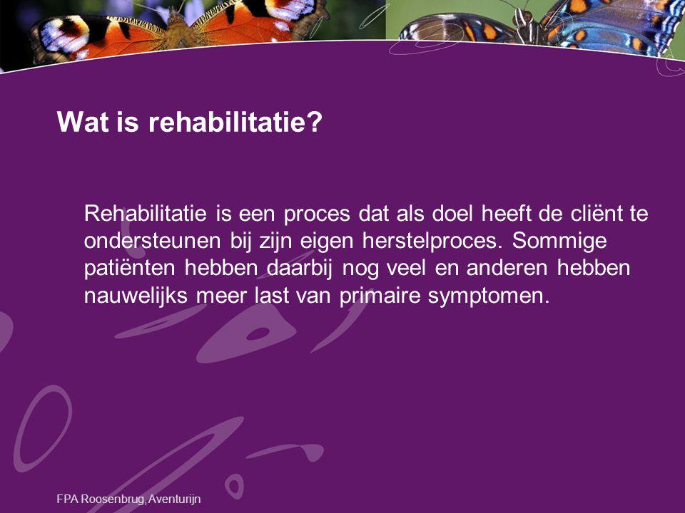 Rehabilitatie is een proces dat als doel heeft de cliënt te ondersteunen bij zijn eigen herstelproces. Sommige patiënten hebben daarbij nog veel en an