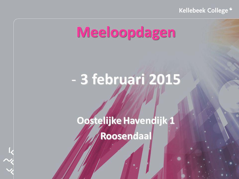 Meeloopdagen -3 februari 2015 Oostelijke Havendijk 1 Roosendaal