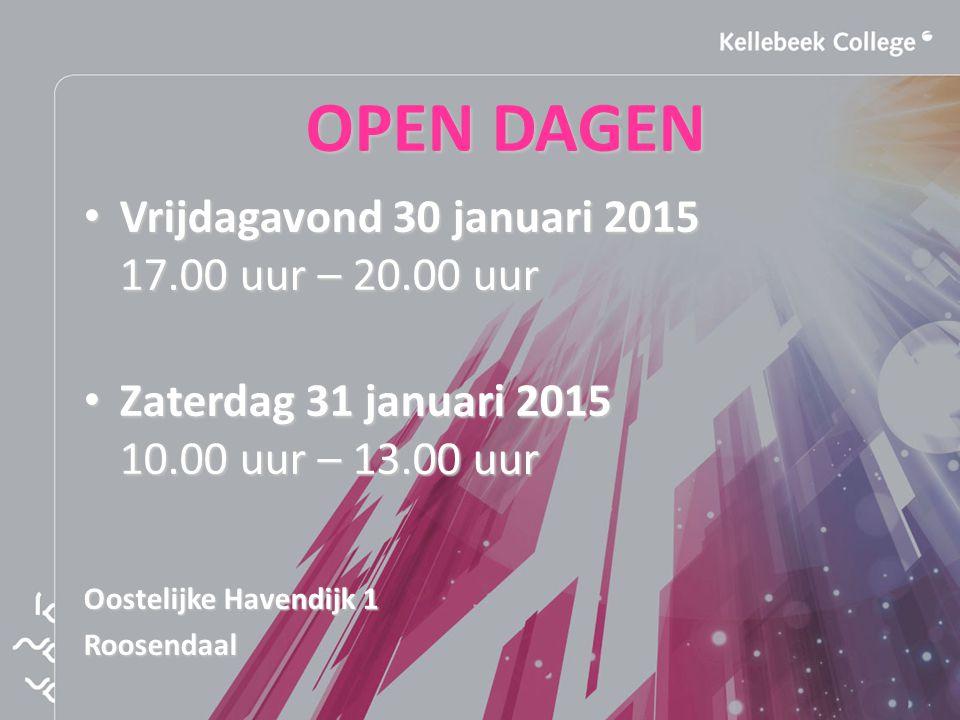 OPEN DAGEN Vrijdagavond 30 januari 2015 17.00 uur – 20.00 uur Vrijdagavond 30 januari 2015 17.00 uur – 20.00 uur Zaterdag 31 januari 2015 10.00 uur – 13.00 uur Zaterdag 31 januari 2015 10.00 uur – 13.00 uur Oostelijke Havendijk 1 Roosendaal