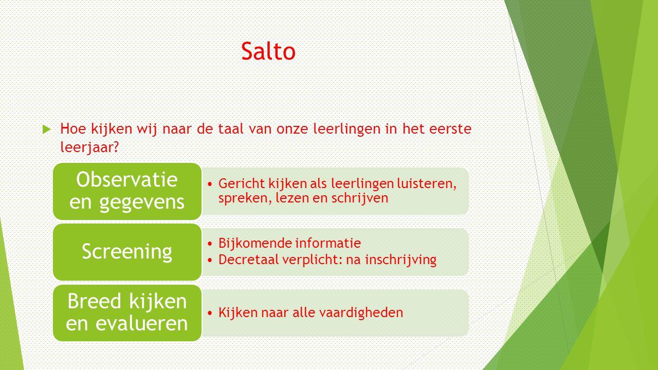 Salto  Hoe kijken wij naar de taal van onze leerlingen in het eerste leerjaar.