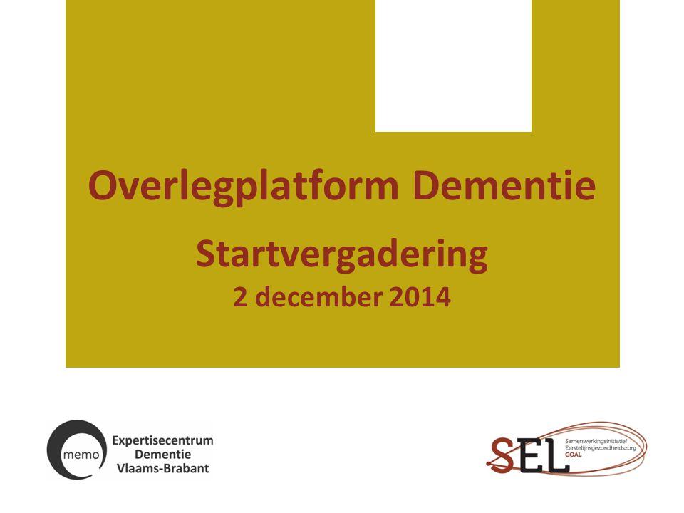 Transitieplan  Transitieplan Vlaamse overheid KERN: Alle woonzorgactoren worden geacht om 'dementiekundig' te worden, dus ook inclusief wie voor mensen met dementie thuis zorgt.