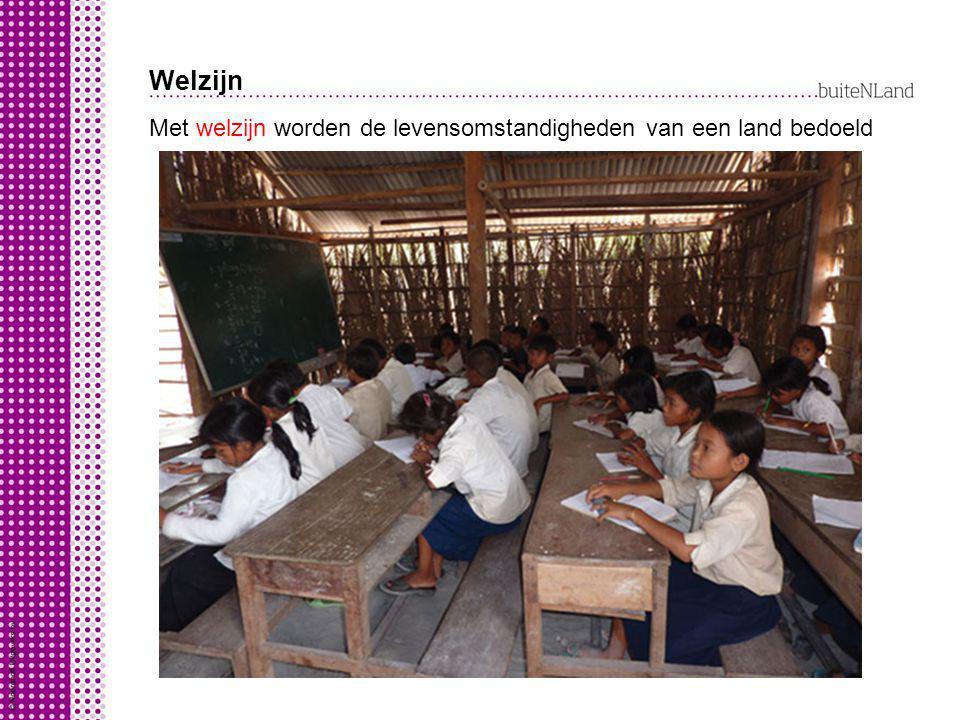 Welzijn combinatie van: Met welzijn worden de levensomstandigheden van een land bedoeld alfabeteriseringsgraad = hoeveel mensen kunnen lezen en schrij